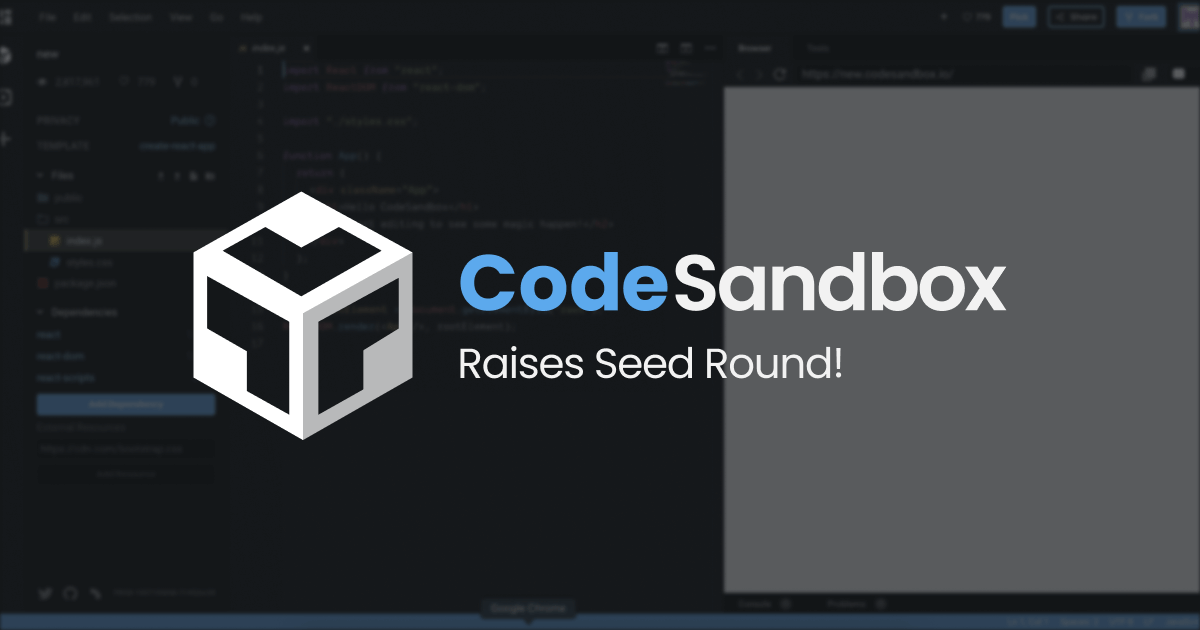 CodeSandbox Raises $2.4M Seed Round led by Kleiner Perkins