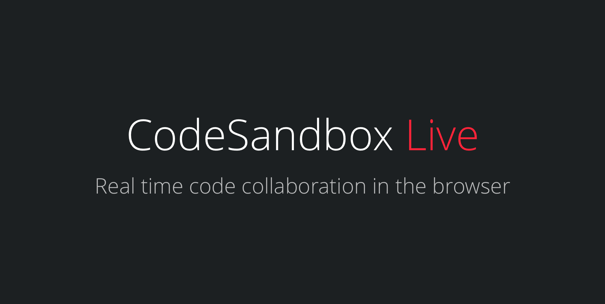 Introducing CodeSandbox Live — real time code collaboration in the browser