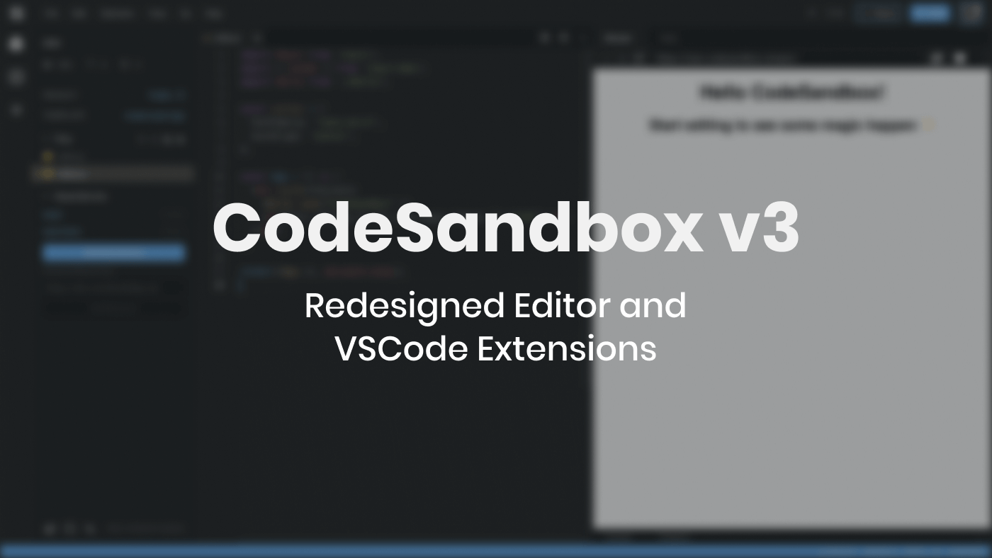 Announcing CodeSandbox v3